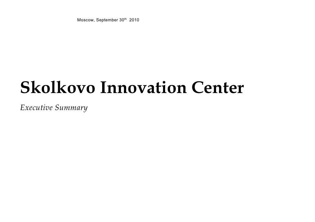100930 Skolkovo executive summary