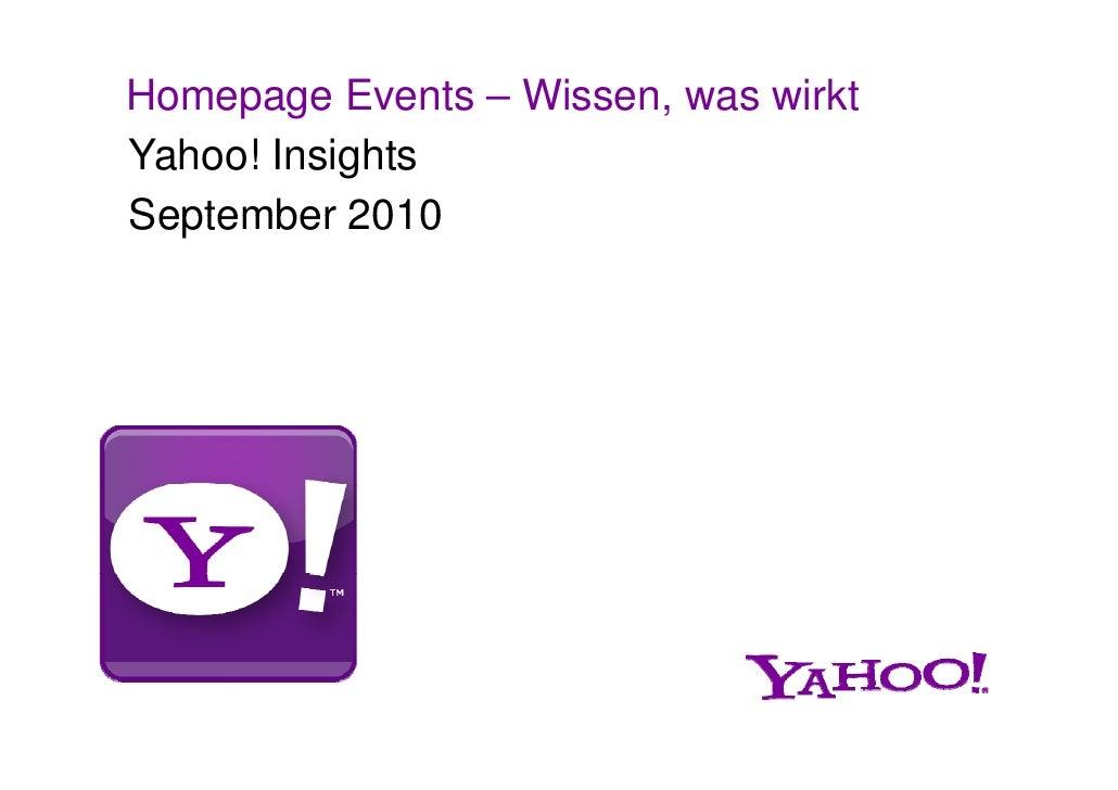 Homepage Events – Wissen, was wirkt Yahoo! Insights September 2010
