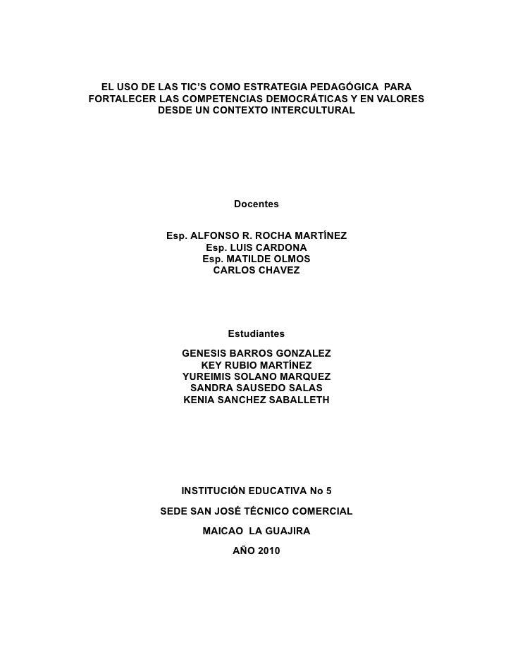 EL USO DE LAS TIC'S COMO ESTRATEGIA PEDAGÓGICA PARA FORTALECER LAS COMPETENCIAS DEMOCRÁTICAS Y EN VALORES             DESD...