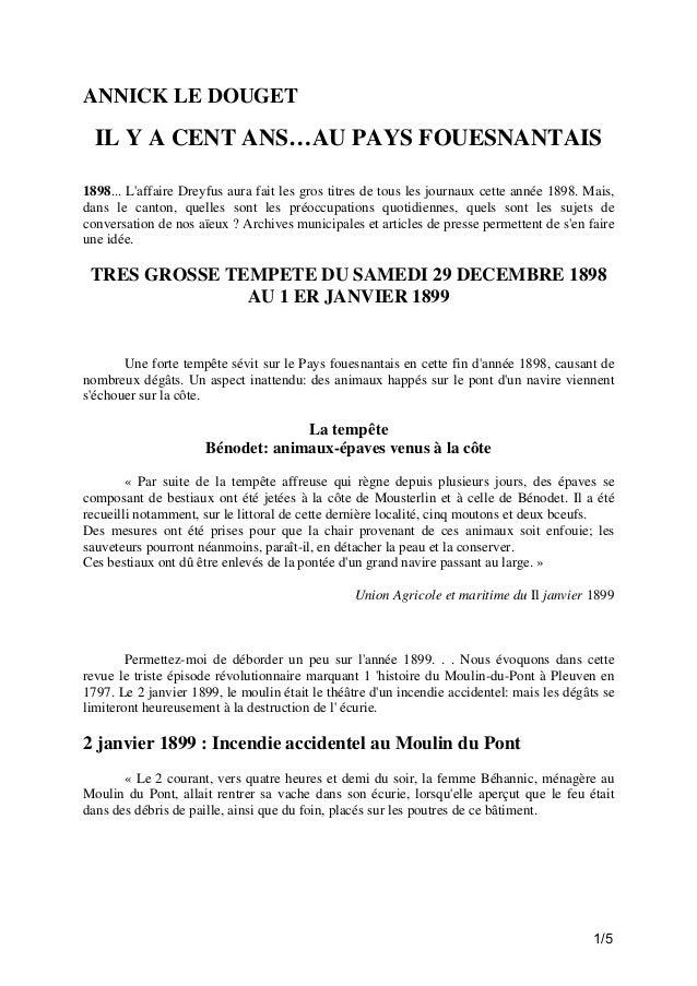 ANNICK LE DOUGET  IL Y A CENT ANS…AU PAYS FOUESNANTAIS 1898... L'affaire Dreyfus aura fait les gros titres de tous les jou...