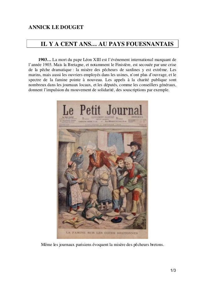 ANNICK LE DOUGET  IL Y A CENT ANS… AU PAYS FOUESNANTAIS 1903… La mort du pape Léon XIII est l'événement international marq...