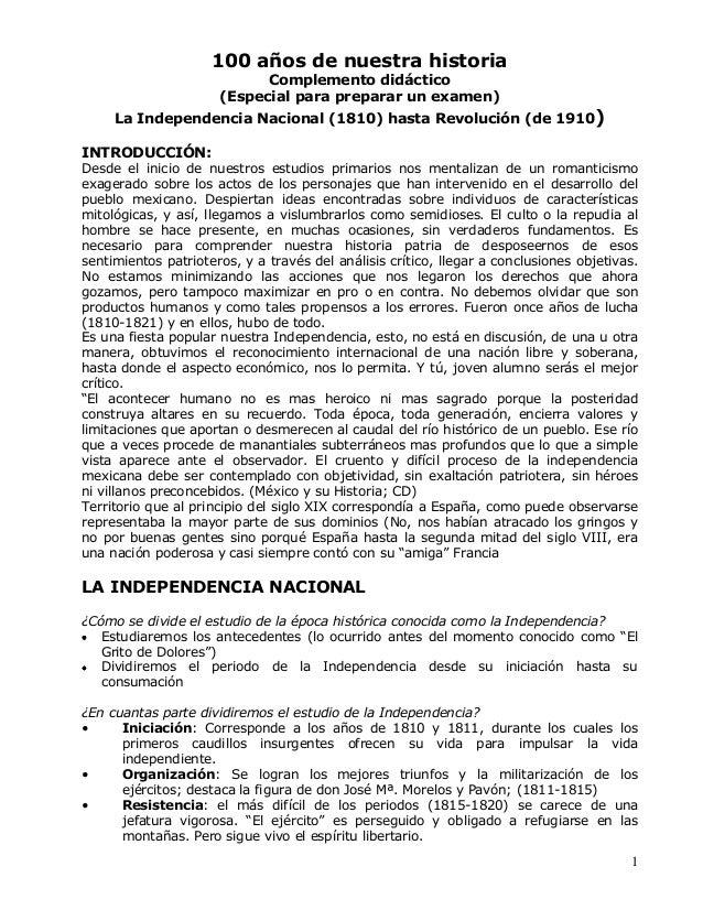 1 100 años de nuestra historia Complemento didáctico (Especial para preparar un examen) La Independencia Nacional (1810) h...
