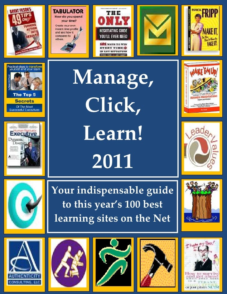 Manage, Click, Learn! 2011                 Manage,                  Click,                  Learn!                   2011 ...