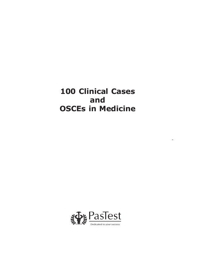 100 Clinical Cases and OSCEs in Medicine