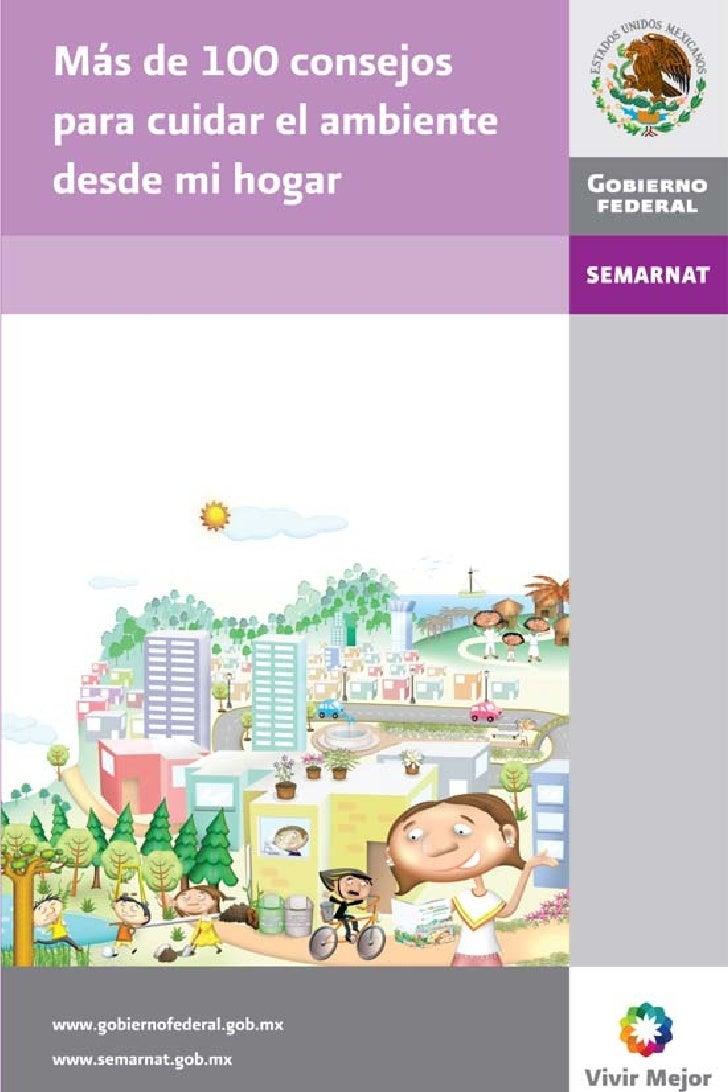 Presentación    El cuidado del ambiente requiere la participación de ciudadanos organizados y conscientes de temas como el...