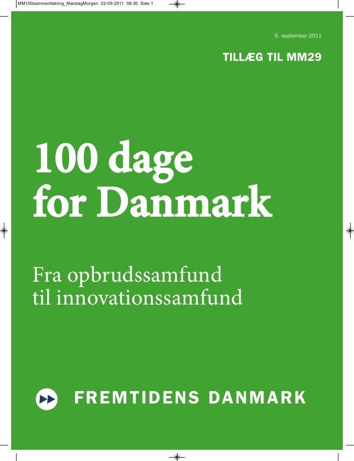 Fremtidens Danmark 100 dage for Danmark