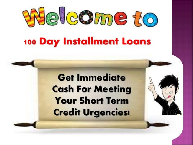 100 day loans phone - 3