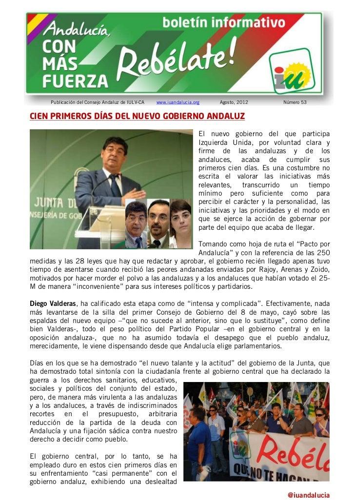 Publicación del Consejo Andaluz de IULV-CA   www.iuandalucia.org     Agosto, 2012         Número 53CIEN PRIMEROS DÍAS DEL ...