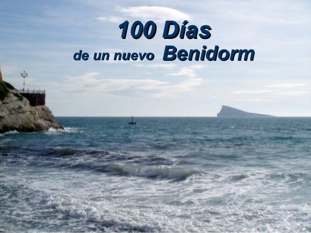 100 Díasde un nuevo   Benidorm