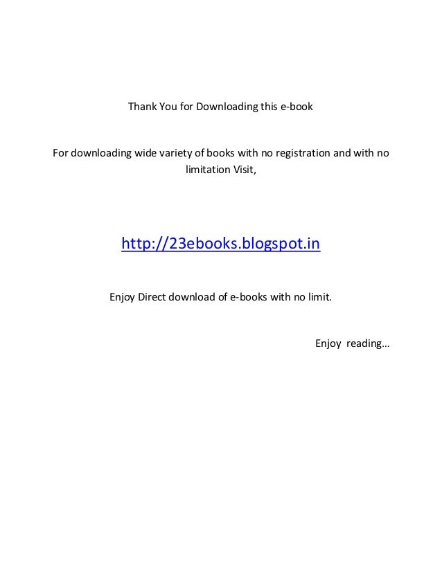 Thank You for Downloading this e-bookFor downloading wide variety of books with no registration and with no               ...