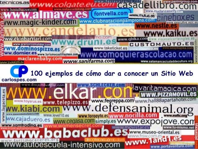 100 ejemplos de cómo dar a conocer un Sitio Web