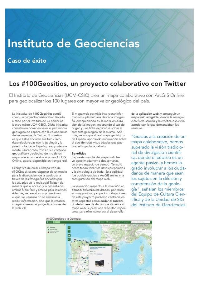 Los #100Geositios, un proyecto colaborativo con Twitter El Instituto de Geociencias (UCM-CSIC) crea un mapa colaborativo c...