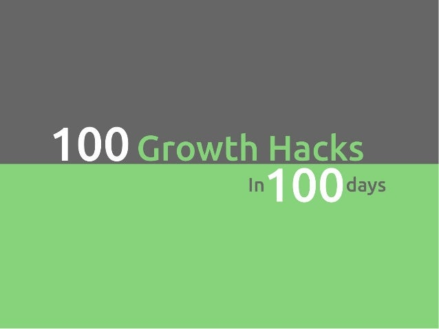 100 growth hacks 100 days | 1 to 10