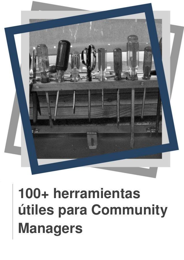 100+ herramientasútiles para CommunityManagers