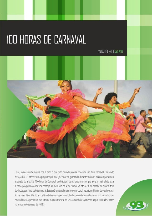 100 HORAS DE CARNAVAL  Festa, folia e muita música boa é tudo o que todo mundo precisa pra curtir um bom carnaval. Pensand...