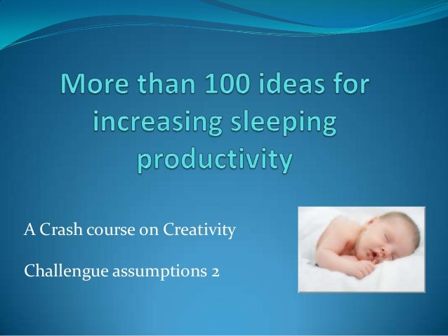 A Crash course on CreativityChallengue assumptions 2