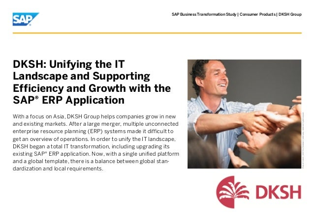 SAP Business Transformation Study | Consumer Products | DKSH GroupDKSH: Unifying the ITLandscape and SupportingEfficiency ...