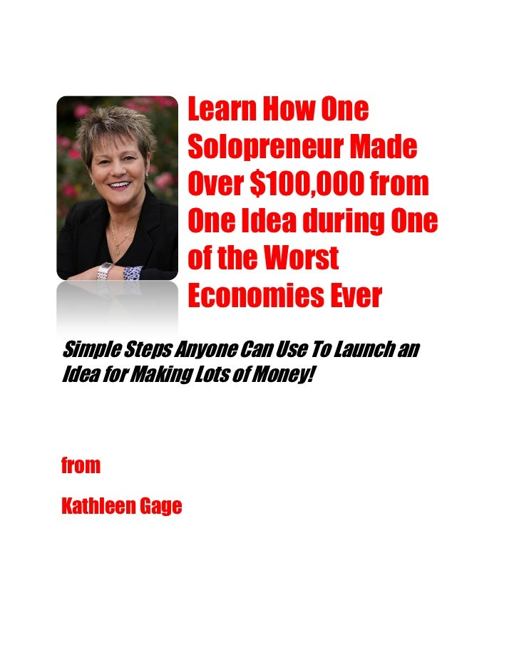 Learn How One                Solopreneur Made                Over $100,000 from                One Idea during One        ...