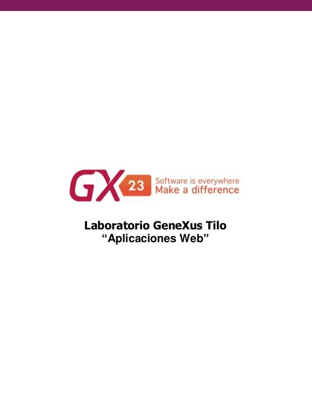 """Laboratorio GeneXus Tilo """"Aplicaciones Web"""""""