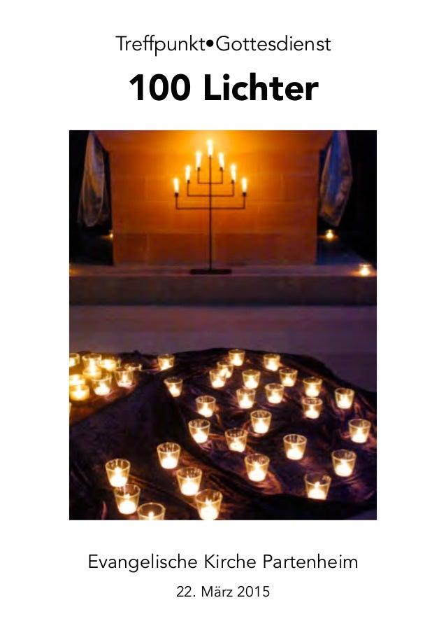Treffpunkt•Gottesdienst 100 Lichter ! Evangelische Kirche Partenheim 22. März 2015
