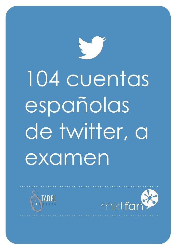 104 cuentasespañolasde twitter, aexamen