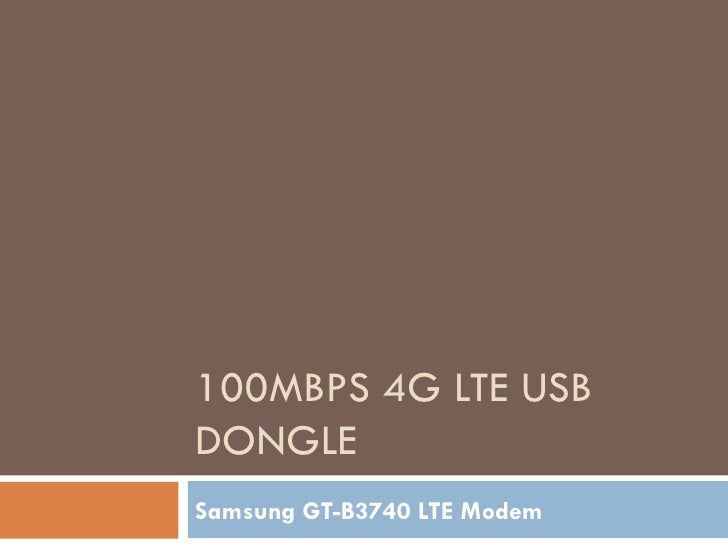 100Mbps 4G LTE USB Dongle - Samsung GT-B3740