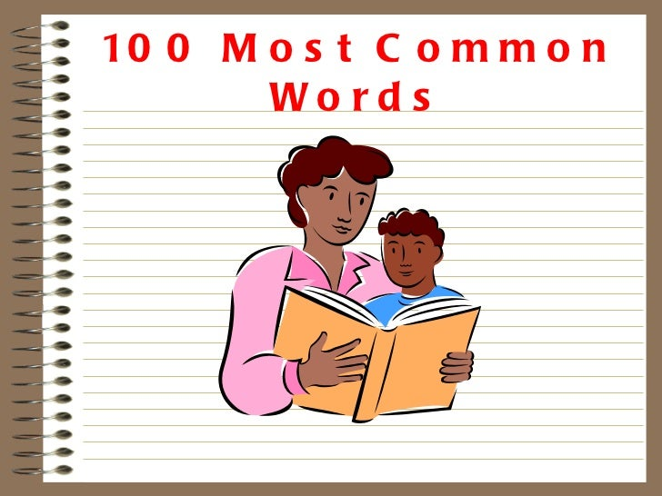100 most common words