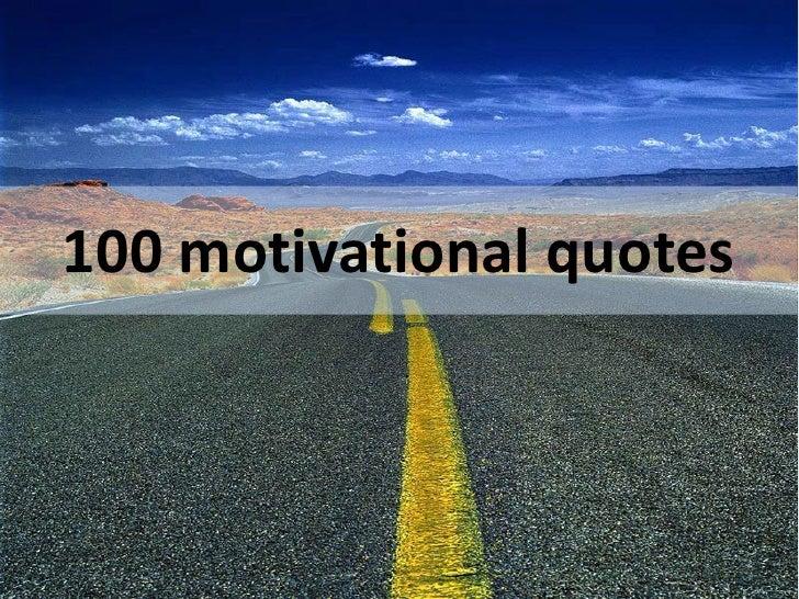 100 Motivational Quotes