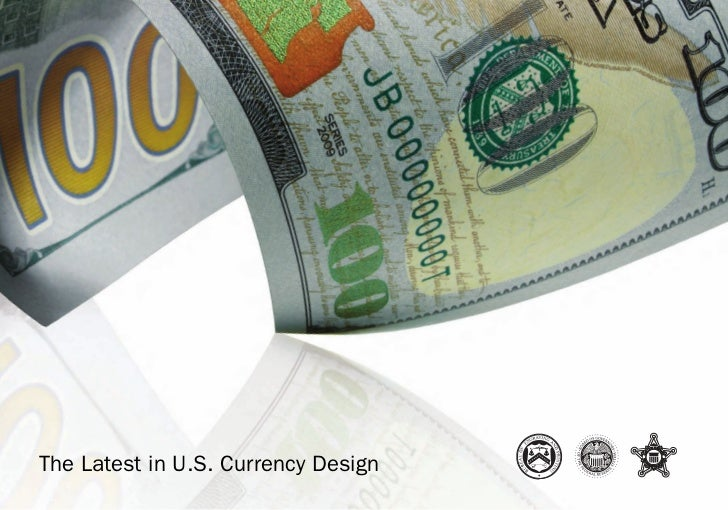The Latest in U.S. Currency Design