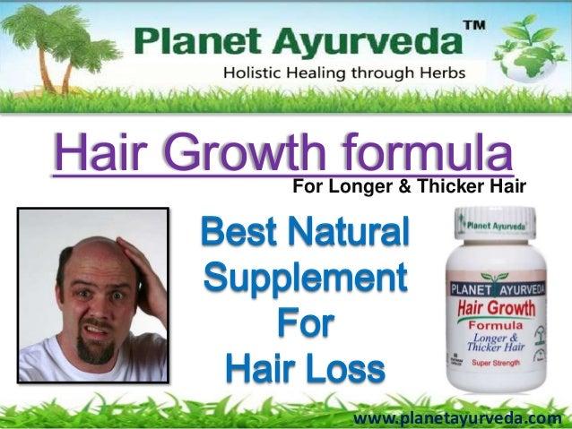 www.planetayurveda.comBest NaturalSupplementForHair LossHair Growth formulaFor Longer & Thicker Hair