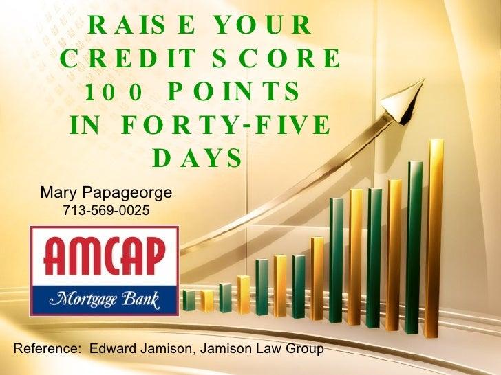 100 Points   45 Days Raise Credit Score