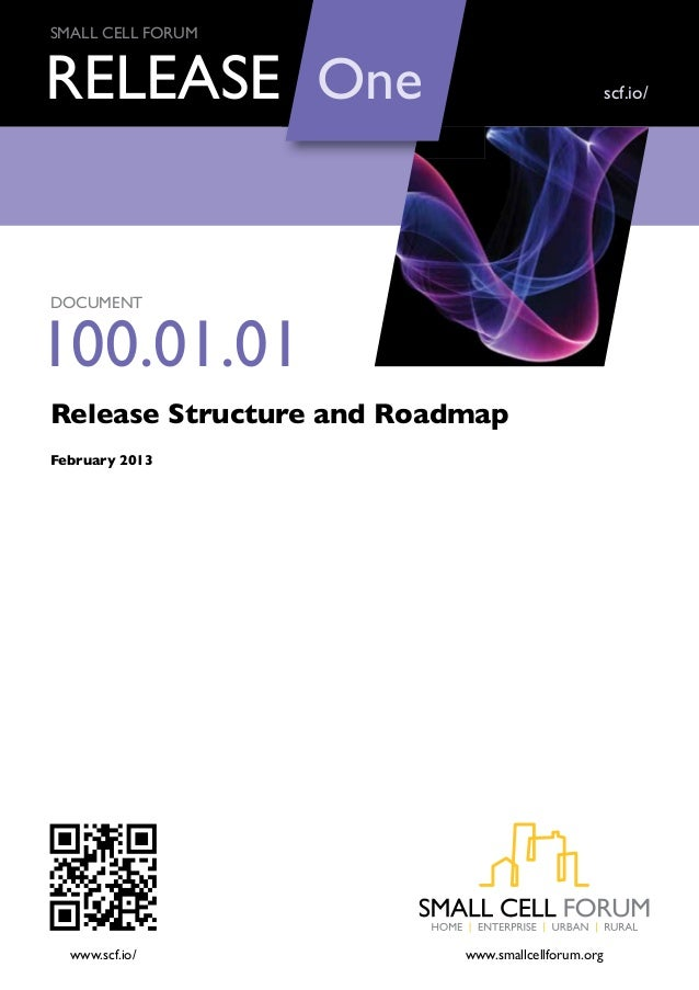 Small Cell Forum Release structure and roadmap