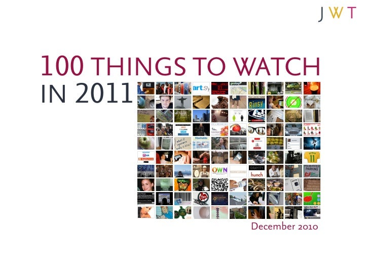100 THINGS TO WATCHIN 2011              December 2010