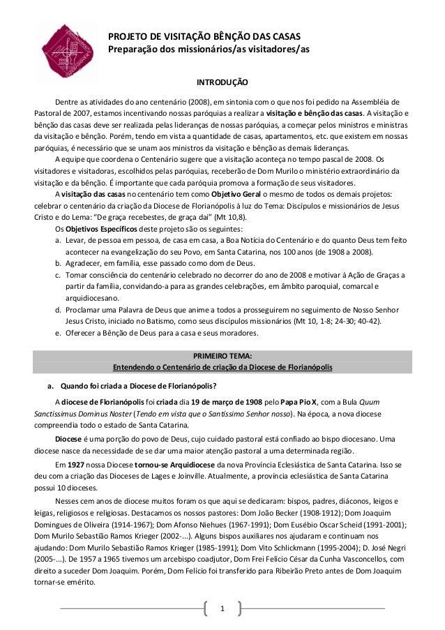 PROJETODEVISITAÇÃOBÊNÇÃODASCASAS                      Preparaçãodosmissionários/asvisitadores/as              ...