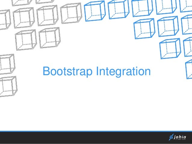 Bootstrap Integration