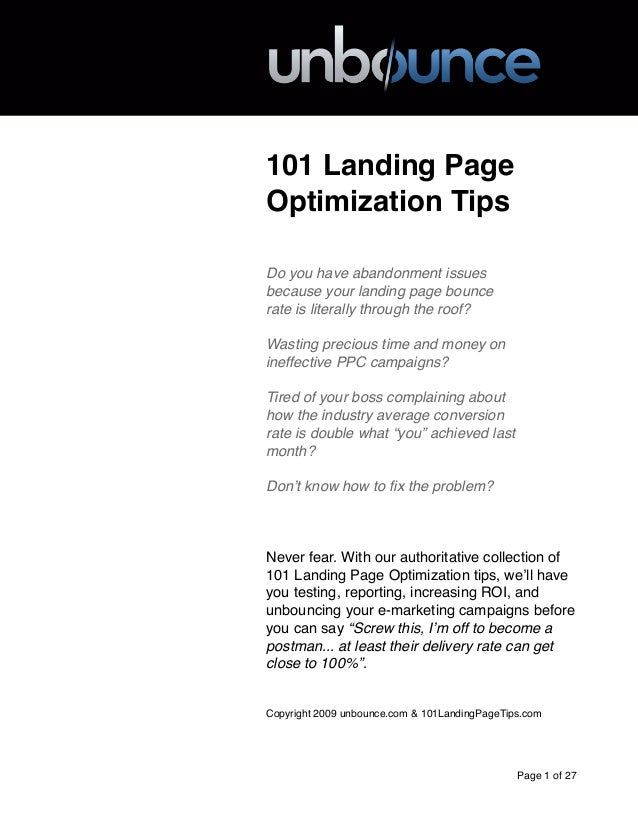 101 Landing PageOptimization TipsDo you have abandonment issuesbecause your landing page bouncerate is literally through t...
