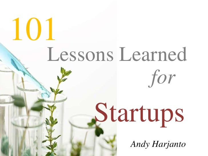 101 Lessons Learned for Startups