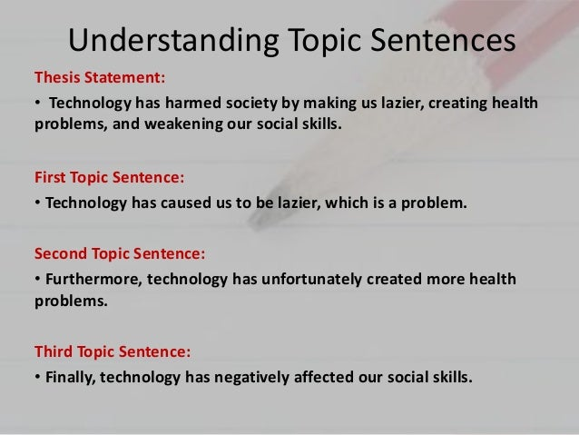 Thesis Statement And Topic Sentence Examples
