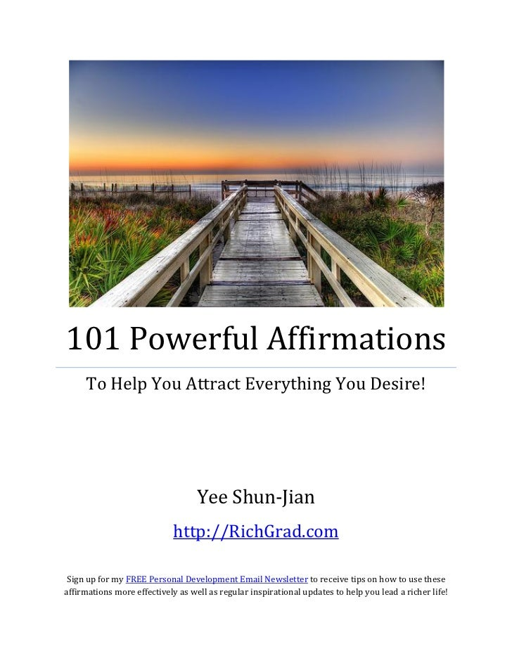 101 Powerful Affirmations     To Help You Attract Everything You Desire!                                   Yee Shun-Jian  ...