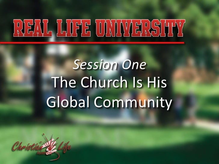 Session One  The Church Is His Global Community