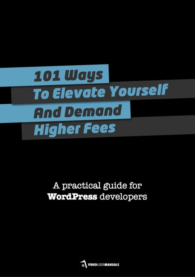 101 Ways to Elevate Yourself and Demand Higher Fees