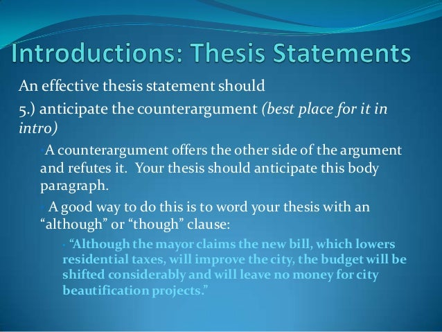 where to place a thesis statement in a research paper The thesis statement: where to end, not begin writer's web  a governing  claim and came to be near the end of a research process  sixth step: while  writing the paper revise your claim as needed, narrowing it or changing it  completely.