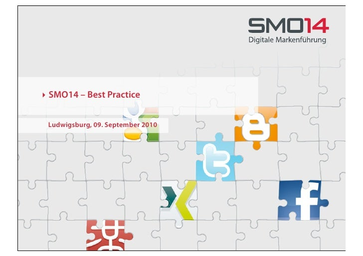 ‣ SMO14 – Best Practice    Ludwigsburg, 09. September 2010