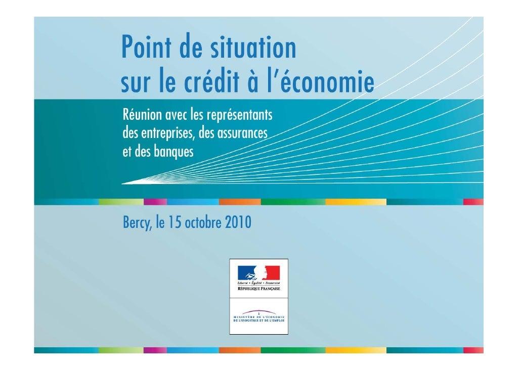 Point de situation sur le crédit à l'économie