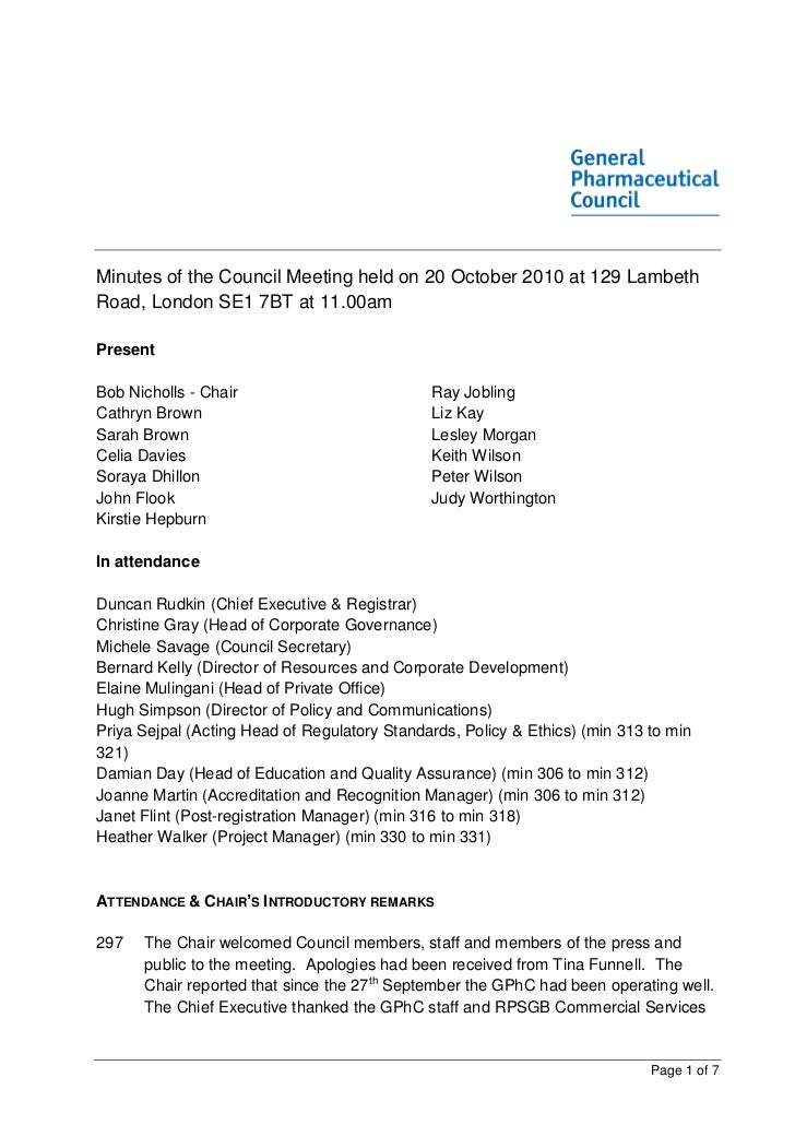 Minutes of the Council Meeting held on 20 October 2010 at 129 LambethRoad, London SE1 7BT at 11.00amPresentBob Nicholls - ...