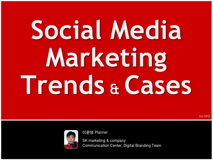 Social Media Marketing Trends & Cases