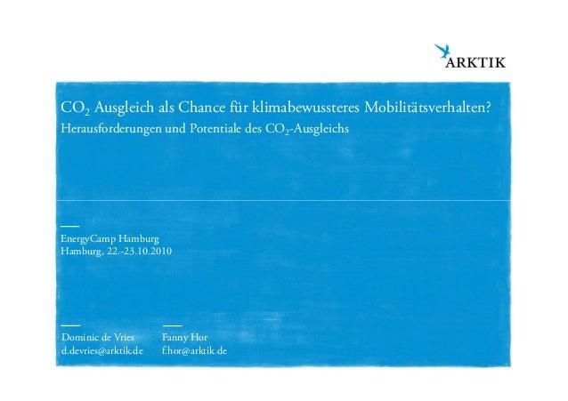 CO2 Ausgleich als Chance für klimabewussteres Mobilitätsverhalten? Herausforderungen und Potentiale des CO2-Ausgleichs ARK...