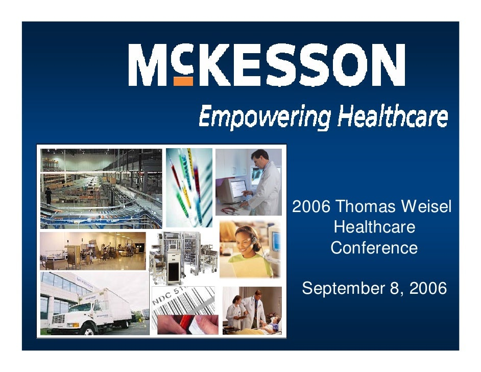 2006 Thomas Weisel      Healthcare     Conference   September 8, 2006
