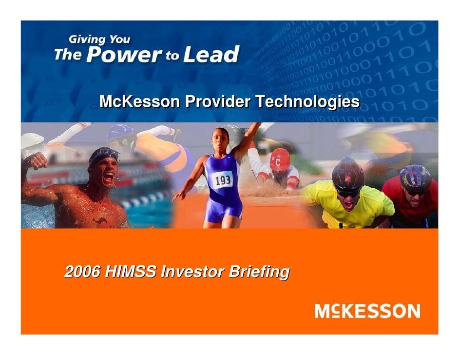 McKesson Provider Technologies     2006 HIMSS Investor Briefing