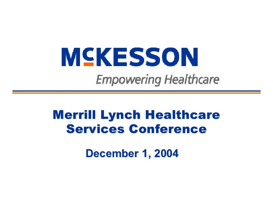 Merrill Lynch Healthcare  Services Conference     December 1, 2004
